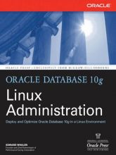 Oracle Database 10g Linux Administration als eB...